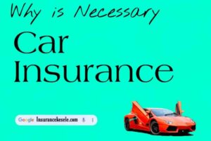 Why is car insurance necessary why car insurance is important why is insurance important benefits of car insurance benefits of having your own car insurance