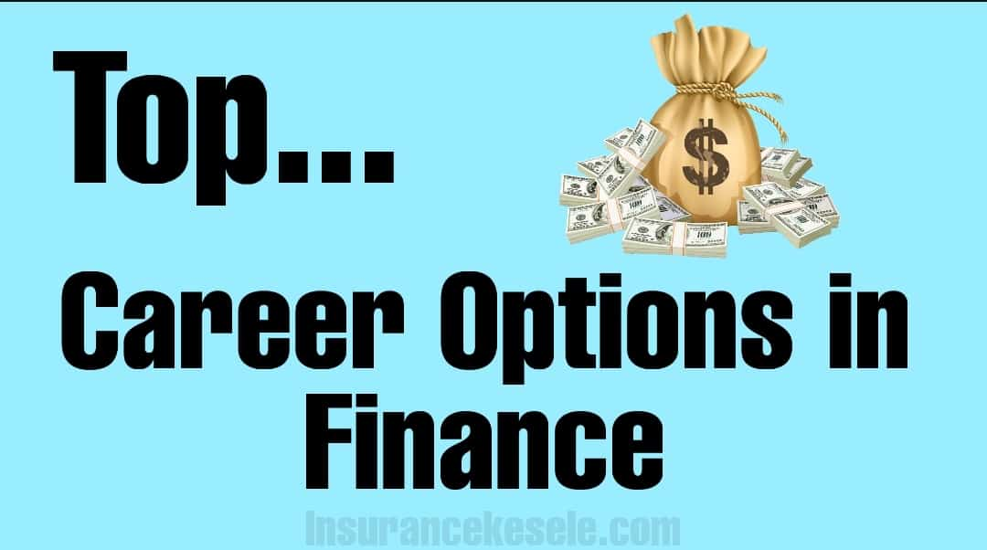 list of careers in finance - top career options in finance list of careers in finance in india career in finance company in india career in finance company in india